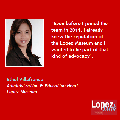 "Ethel Villafranca quit a high paying corporate job to pursue a degree in Museum Studies. Now, she devotes 12-hour days in the Lopez Museum and Library ""not to fatten somebody's pocket,"" but to ""contribute, even just a little, to the greater good."""