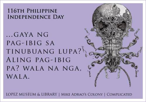 A powerful and poignant verse by the Supremo himself, Gat Andres Bonifacio, juxtaposed with Mike Adrao's Colony