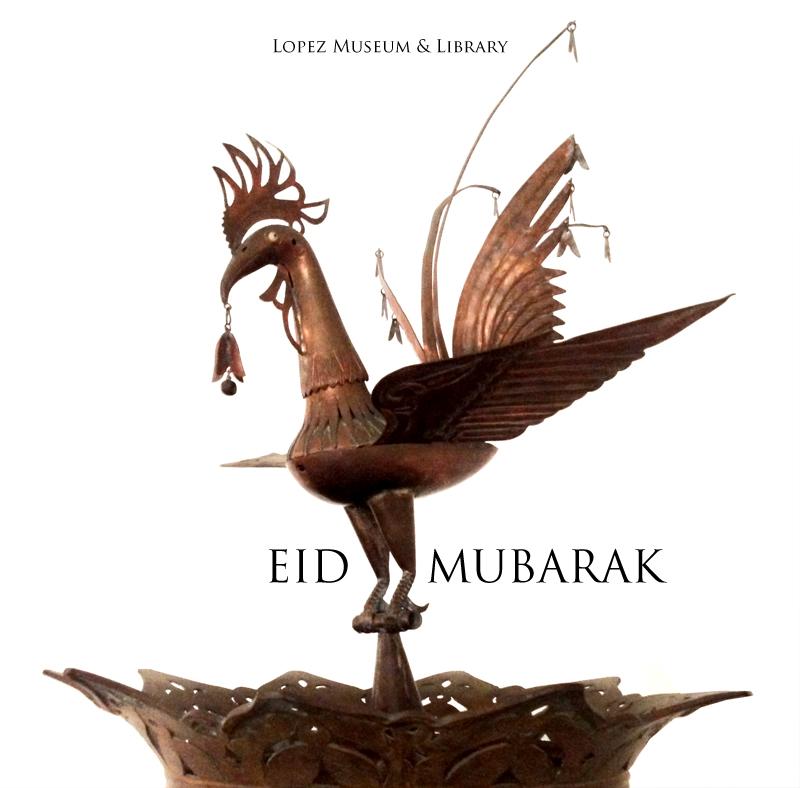 Eid_Mubarak_Lopez_Museum