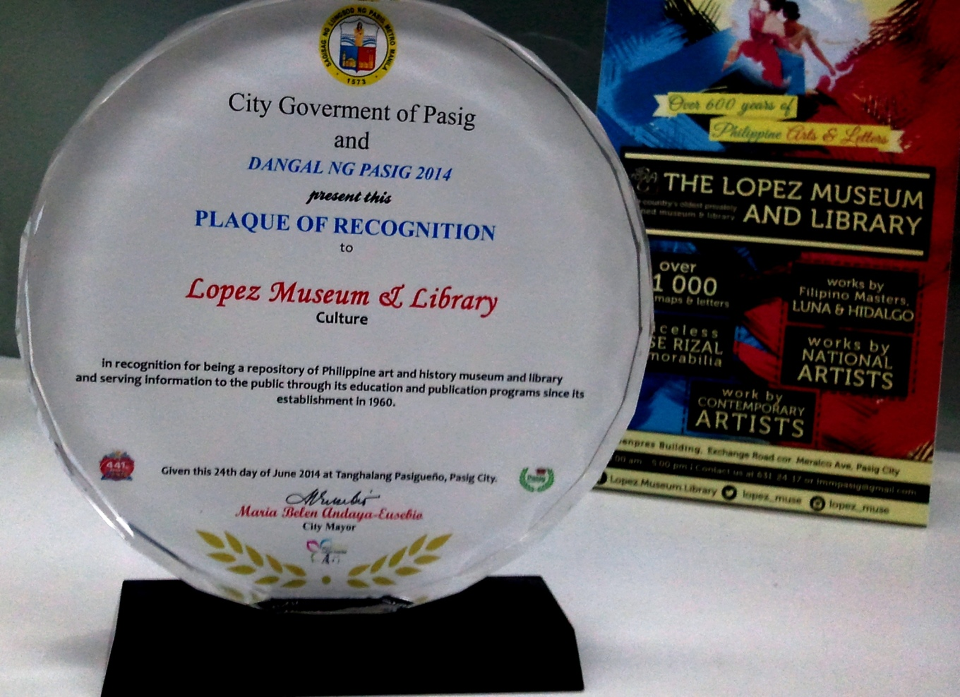 City Government of Pasig and Dangal ng Pasig 2014 presented a Plaque of Recognition to Lopez Museum and Library
