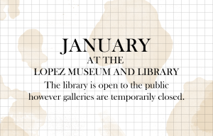 January at Lopez Museum