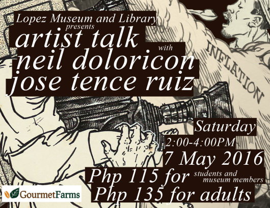 7 May Artist Talk with Neil Doloricon and Jose Tence Ruiz
