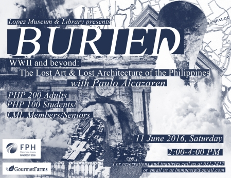 11 June Buried: Lost art Lost Architecture
