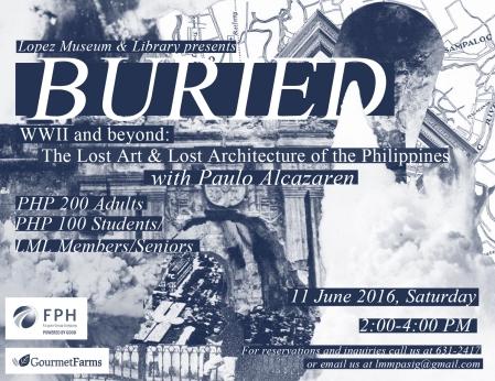 11 June Buried: Lost art Lost Architecture